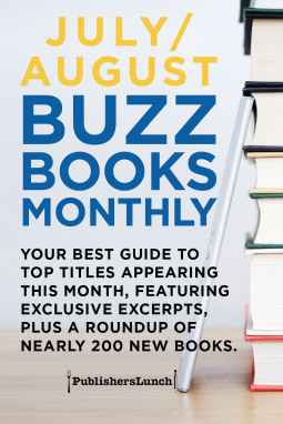 July August 2018 Buzz Books Monthly Publishers Lunch