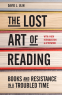 Cover Image: The Lost Art of Reading