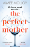 Cover Image: The Perfect Mother
