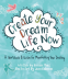 Cover Image: Create Your Dream Life Now