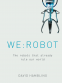 Cover Image: WE: ROBOT