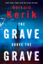 Cover Image: The Grave Above the Grave