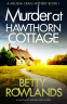 Cover Image: Murder at Hawthorn Cottage (A Melissa Craig Cozy Mystery Book 1)