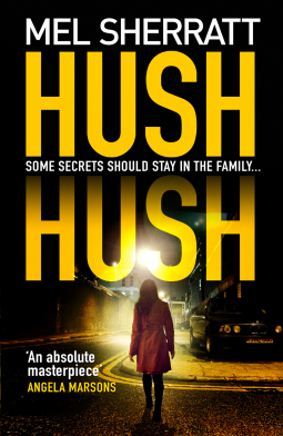Hush Hush Mel Sherratt 9780008271053 Netgalley