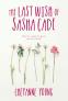 Cover Image: The Last Wish of Sasha Cade