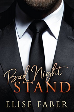 Bad Night Stand | Elise Faber | 9781946140036 | NetGalley