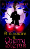 Cover Image: Dinosaurs and Cherry Stems