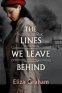 Cover Image: The Lines We Leave Behind