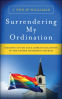Cover Image: Surrendering My Ordination