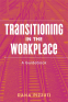 Cover Image: Transitioning in the Workplace