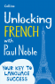 Cover Image: Unlocking French with Paul Noble