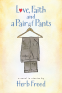Cover Image: Love, Faith and a Pair of Pants