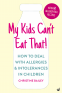 Cover Image: My Kids Can't Eat That