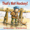 Cover Image: That's Not Hockey!