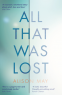 Cover Image: All That Was Lost