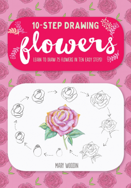 For Budding There Is A Pun There Artists 10 Step Drawing Flowers