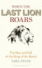 Cover Image: When the Last Lion Roars