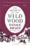 Cover Image: The Secrets of the Wild Wood