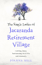 Cover Image: The Single Ladies of the Jacaranda Retirement Village