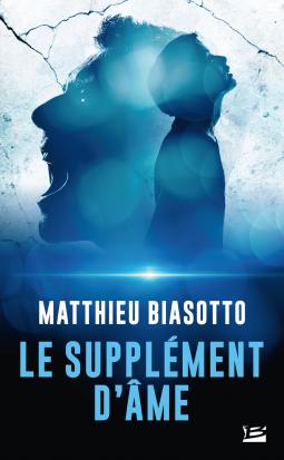 Le supplément d'âme de Matthieu Biasotto