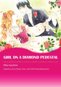 Girl on a Diamond Pedestal: Harlequin Manga | Maisey Yates, Riho