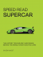 Cover Image: Speed Read Supercar