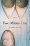 Cover Image: Two Minus One