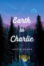 Cover Image: Earth to Charlie