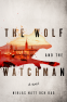 Cover Image: The Wolf and the Watchman