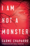 Cover Image: I Am Not a Monster