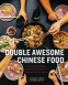Cover Image: Double Awesome Chinese Food