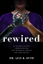 Cover Image: Rewired