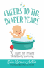 Cover Image: Cheers to the Diaper Years