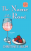 Cover Image: The Name of the Rosé