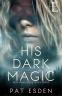 Cover Image: His Dark Magic