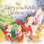 Cover Image: The Fairy in the Kettle's Christmas Wish