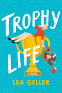 Cover Image: Trophy Life