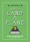 Cover Image: How to Land a Plane