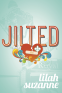 Cover Image: Jilted
