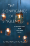 Cover Image: The Significance of Singleness