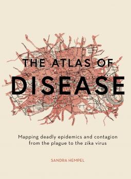 The Atlas of Disease   Sandra Hempel   9781781317907   NetGalley