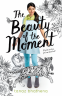 Cover Image: The Beauty of the Moment