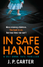 Cover Image: In Safe Hands