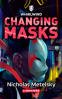 Cover Image: Changing Masks