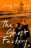 Cover Image: The Ghost Factory