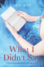 Cover Image: What I Didn't Say