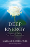 Cover Image: Deep Energy - Diving into the Depths of Your Personal Understanding