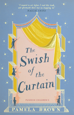 The Swish of the Curtain | Pamela Brown | 9781782691853