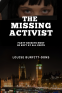 Cover Image: The Missing Activist