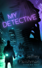 Cover Image: My Detective